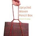 Upcycled woven pencil box